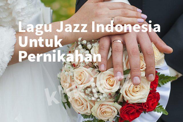 lagu jazz indonesia untuk pernikahan