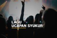 Daftar kumpulan lagu rohani bertema ucapan syukur
