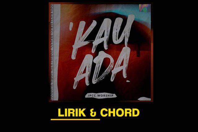 jpcc-worship-kau-ada-lirik-chord-gitar-piano