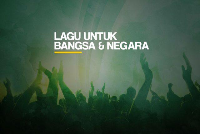 lagu untuk bangsa dan negara