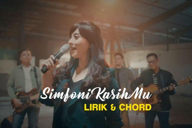 lirik chord simfoni kasihmu ndc worship