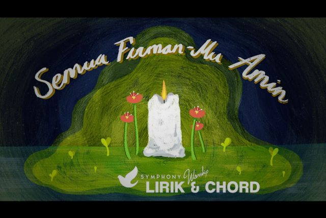 symphony-worship-semua-firmanmu-amin-lirik-chord